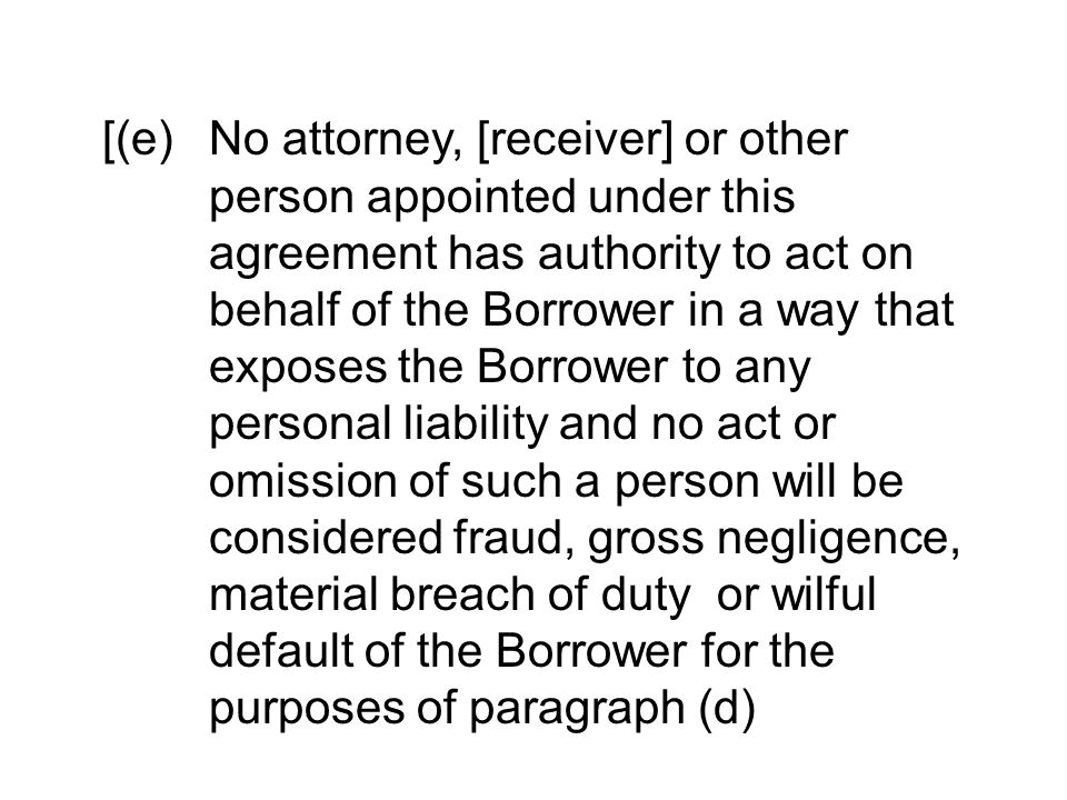 [(e). No attorney, [receiver] or other. person appointed under this